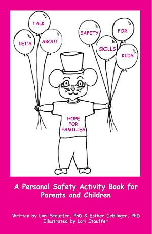 FREE - PREVENTION EDUCATION BOOKLET: Downloadable PDF Lets Talk About Safety Skills For Kids-Printable version